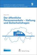 Der öffentliche Personenverkehr - Haftung und Sicherheitsfragen