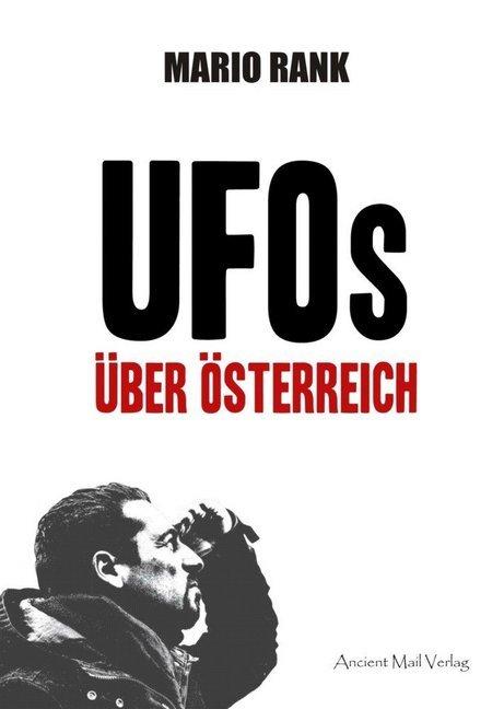 UFOs über Österreich als Buch von Mario Rank