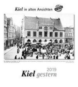 Kiel gestern 2019. Kalender