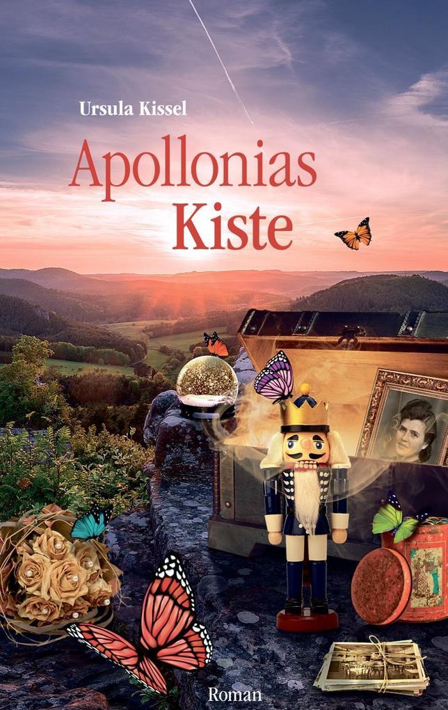 Apollonias Kiste als Buch von Ursula Kissel