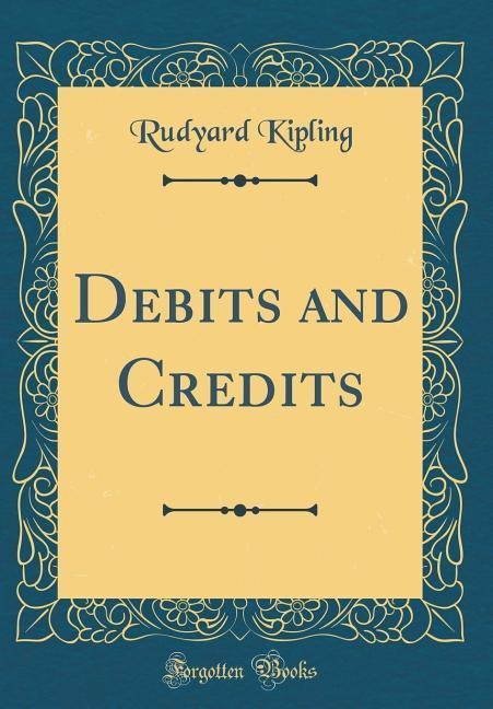 Debits and Credits (Classic Reprint) als Buch v...