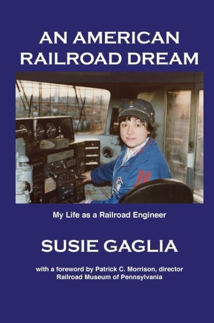 An American Railroad Dream als Buch von Susie G...