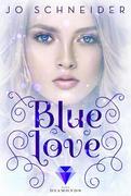 Blue Love (Die Blue-Reihe 2)