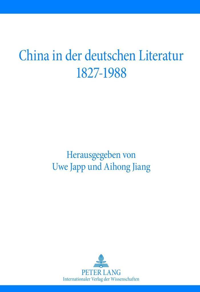 China in der deutschen Literatur 1827-1988 als eBook pdf