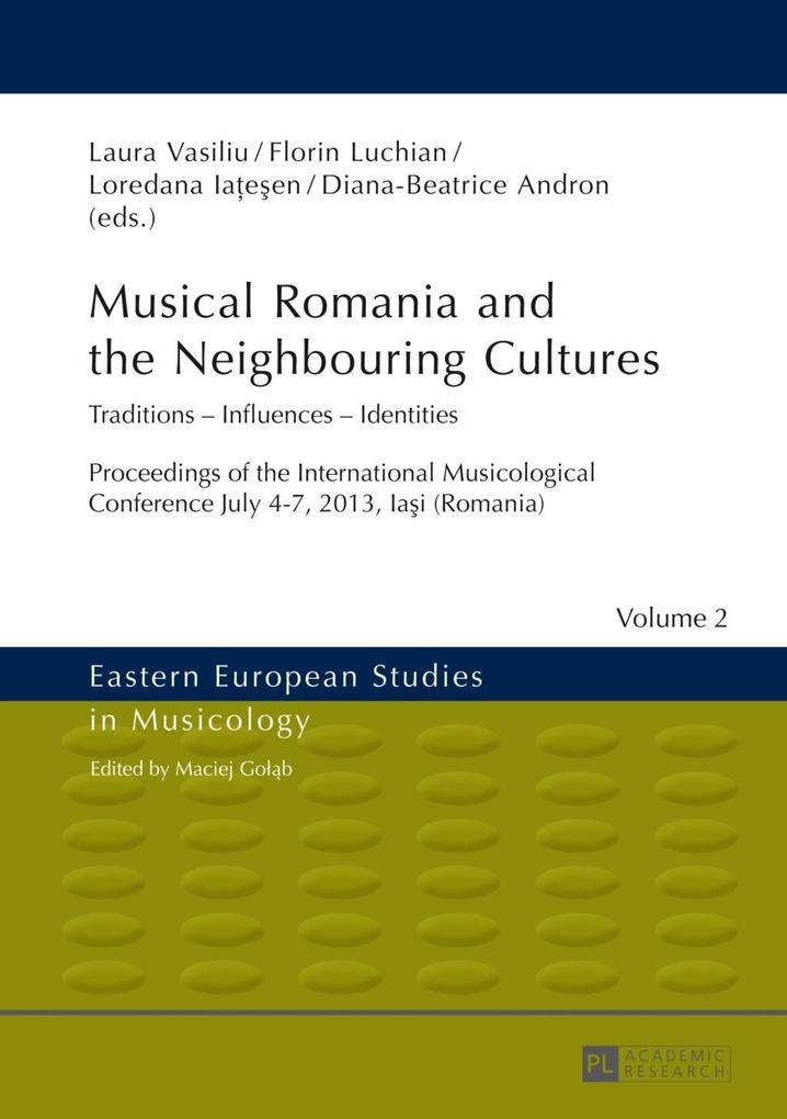 Musical Romania and the Neighbouring Cultures a...