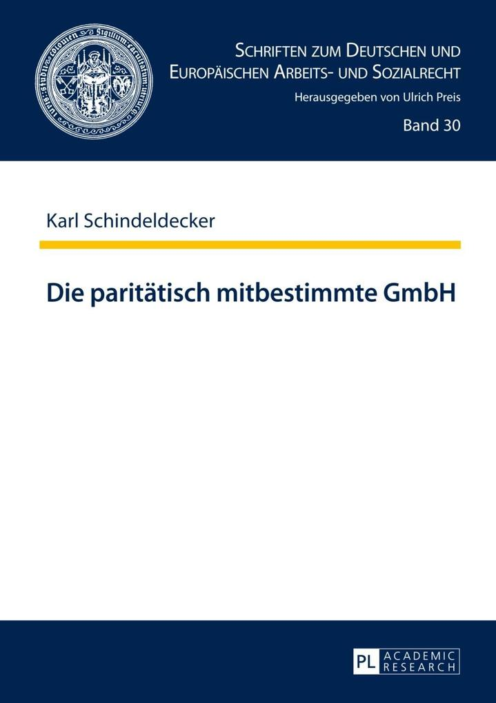 Die paritaetisch mitbestimmte GmbH als eBook Do...