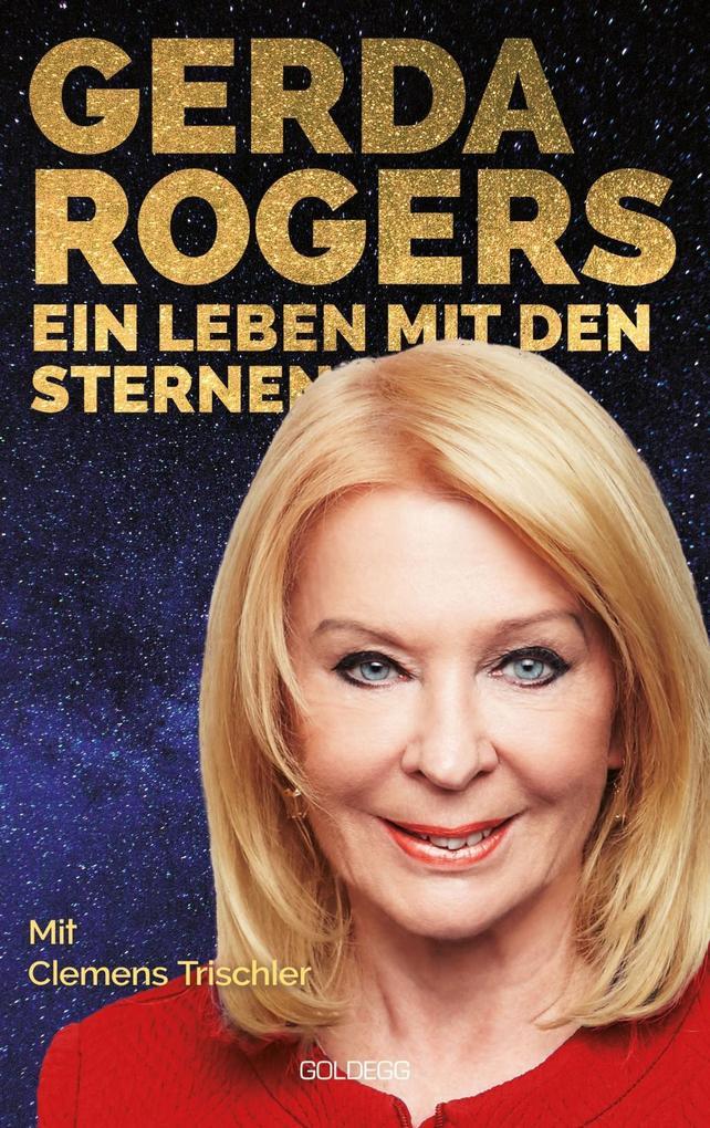 Gerda Rogers Ein Leben mit den Sternen als eBook