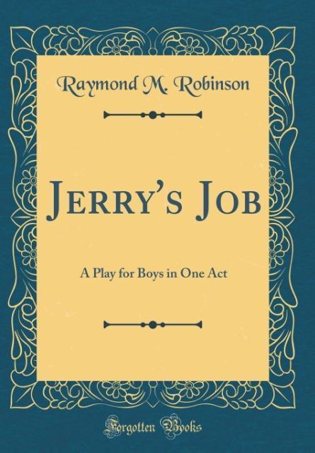 Jerry´s Job als Buch von Raymond M. Robinson