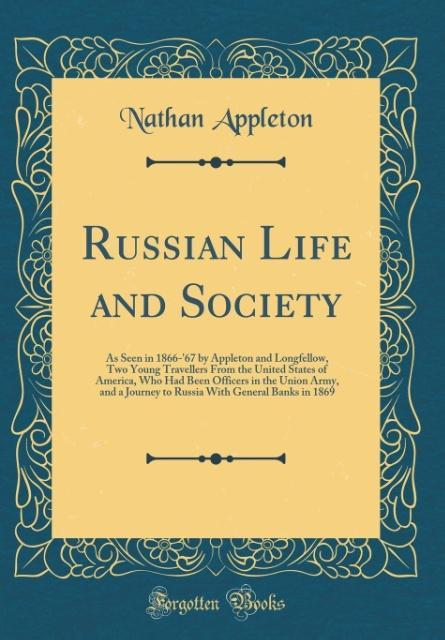 Russian Life and Society als Buch von Nathan Ap...