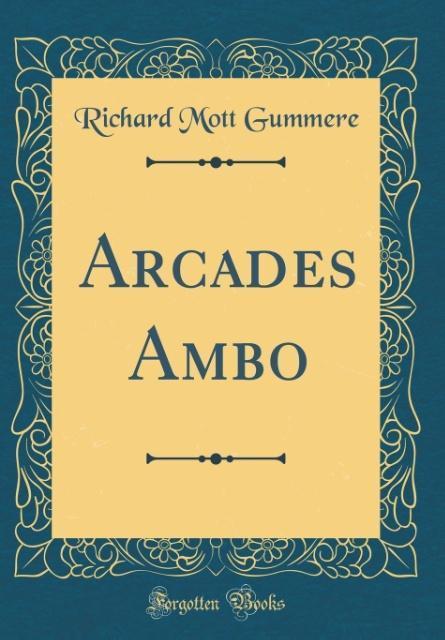 Arcades Ambo (Classic Reprint) als Buch von Ric...