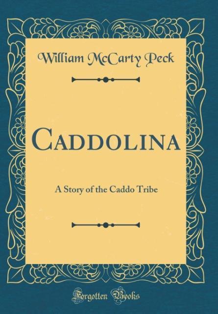 Caddolina als Buch von William McCarty Peck