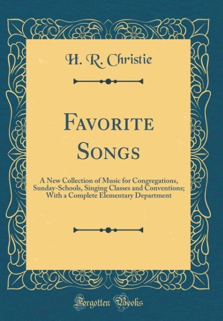 Favorite Songs als Buch von H. R. Christie