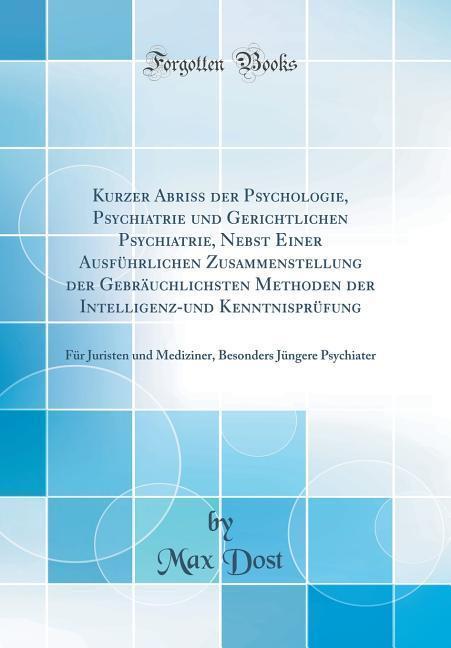 Kurzer Abriss der Psychologie, Psychiatrie und ...