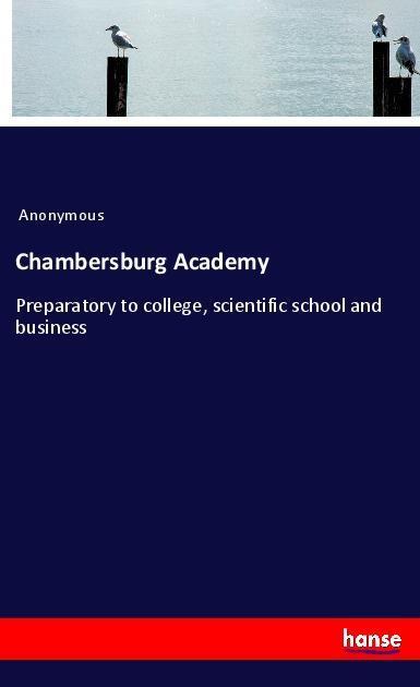 Chambersburg Academy als Buch von Anonymous