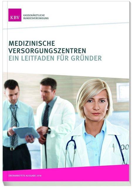 Medizinische Versorgungszentren als Buch