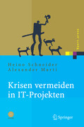 Krisen vermeiden in IT-Projekten
