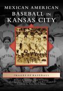 Mexican American Baseball in Kansas City