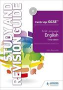 Cambridge IGCSE First Language English Study and Revision Guide