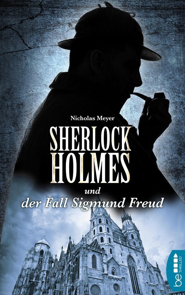 Sherlock Holmes und der Fall Sigmund Freud als eBook