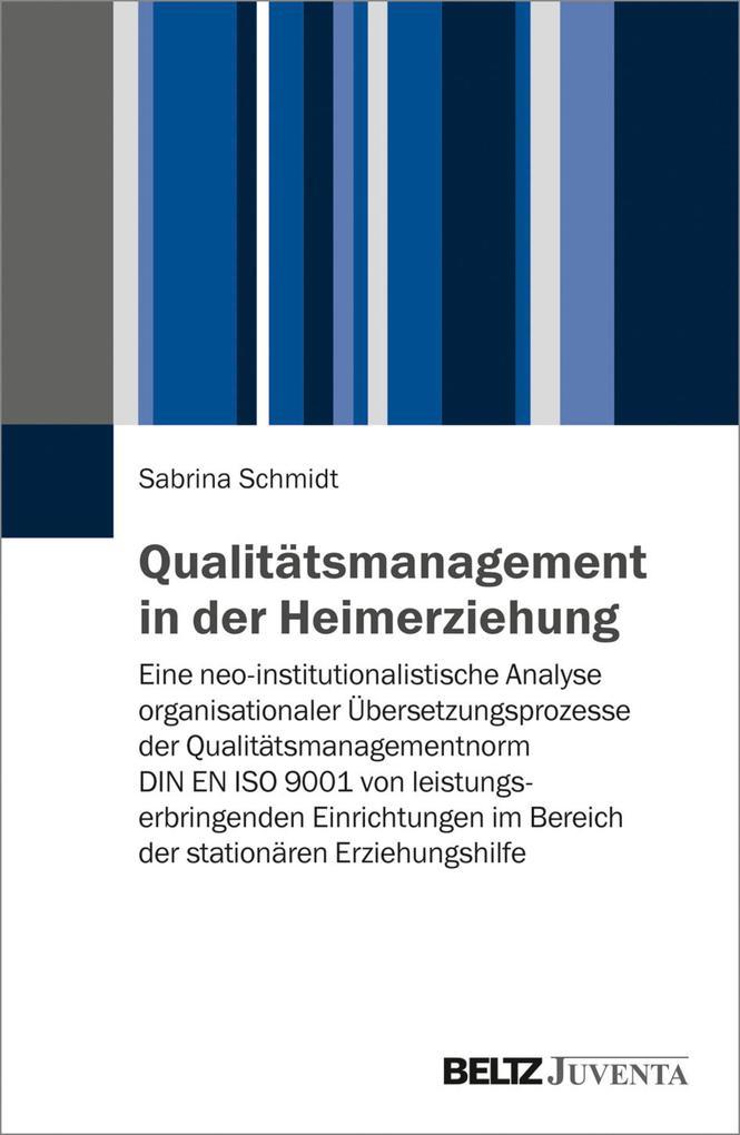 Qualitätsmanagement in der Heimerziehung als eB...