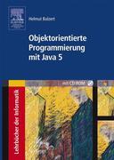 Objektorientierte Programmierung mit Java 5. Mit CD-ROM