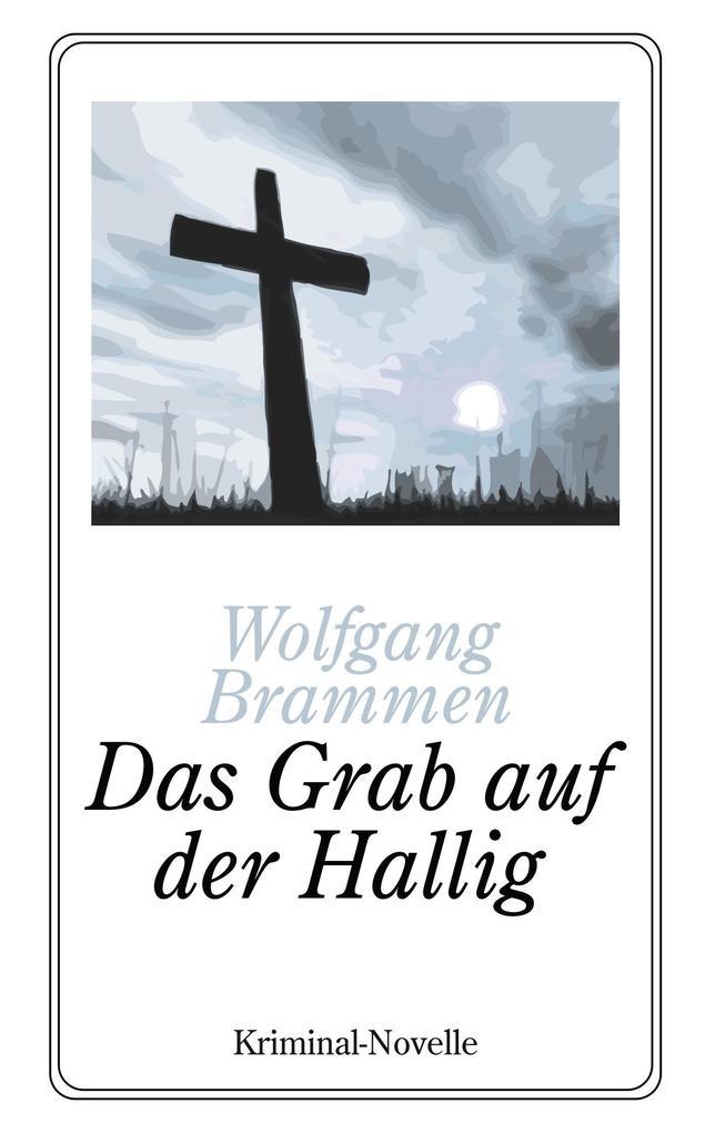 Das Grab auf der Hallig als Buch von Wolfgang B...