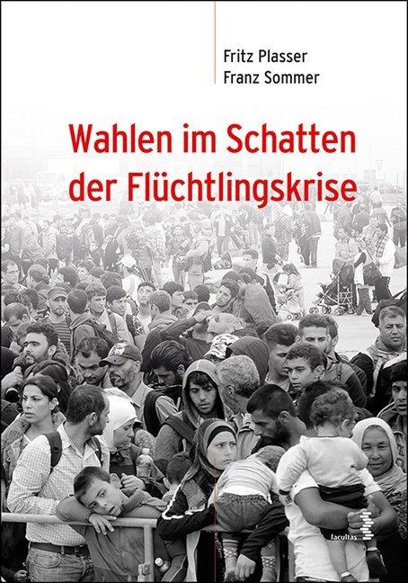 Wahlen im Schatten der Flüchtlingskrise als Buc...