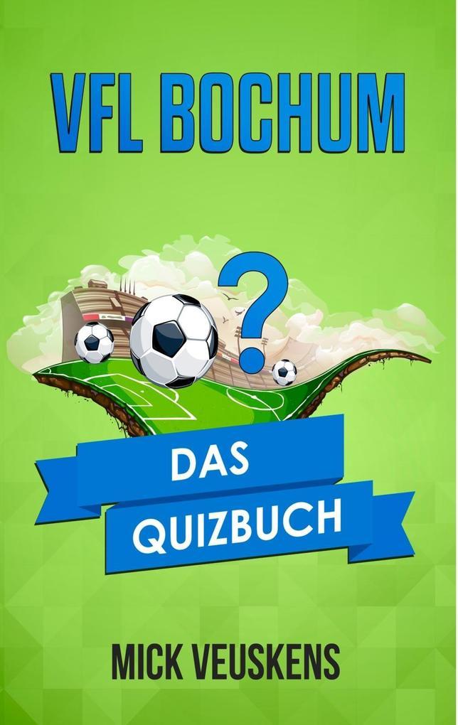 VfL Bochum als eBook Download von Mick Veuskens