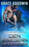 Den Kriegern Hingegeben (Interstellare Bräute® Programm, #4)