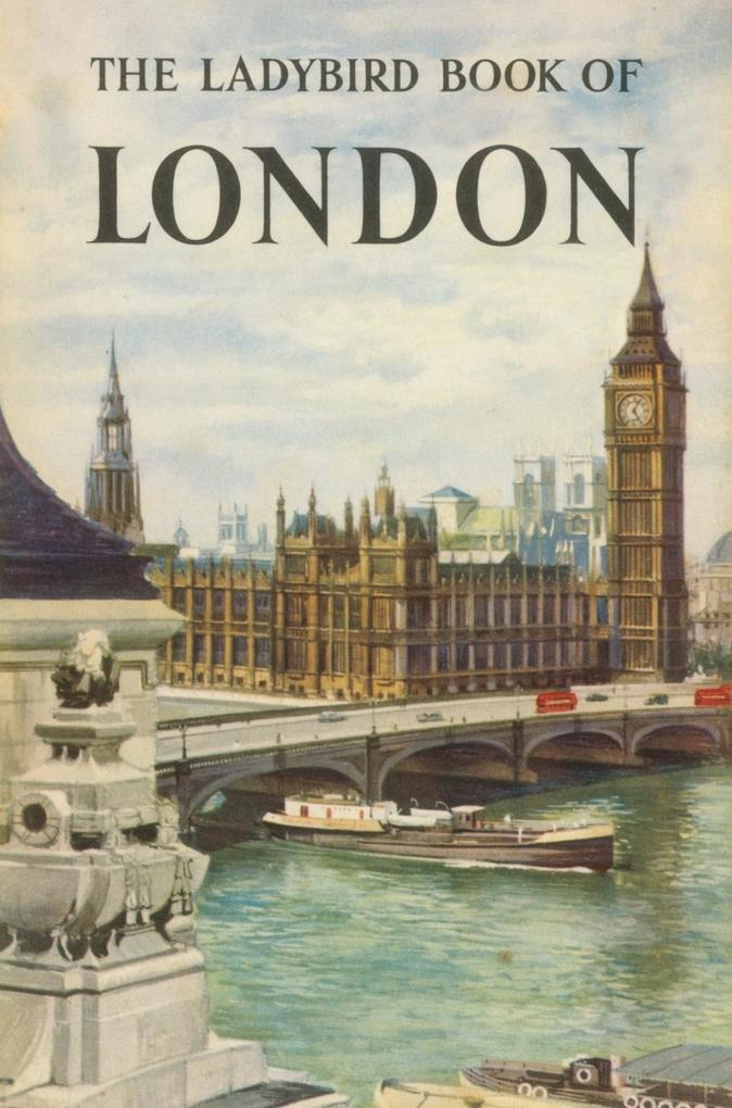 The Ladybird Book of London als eBook Download ...