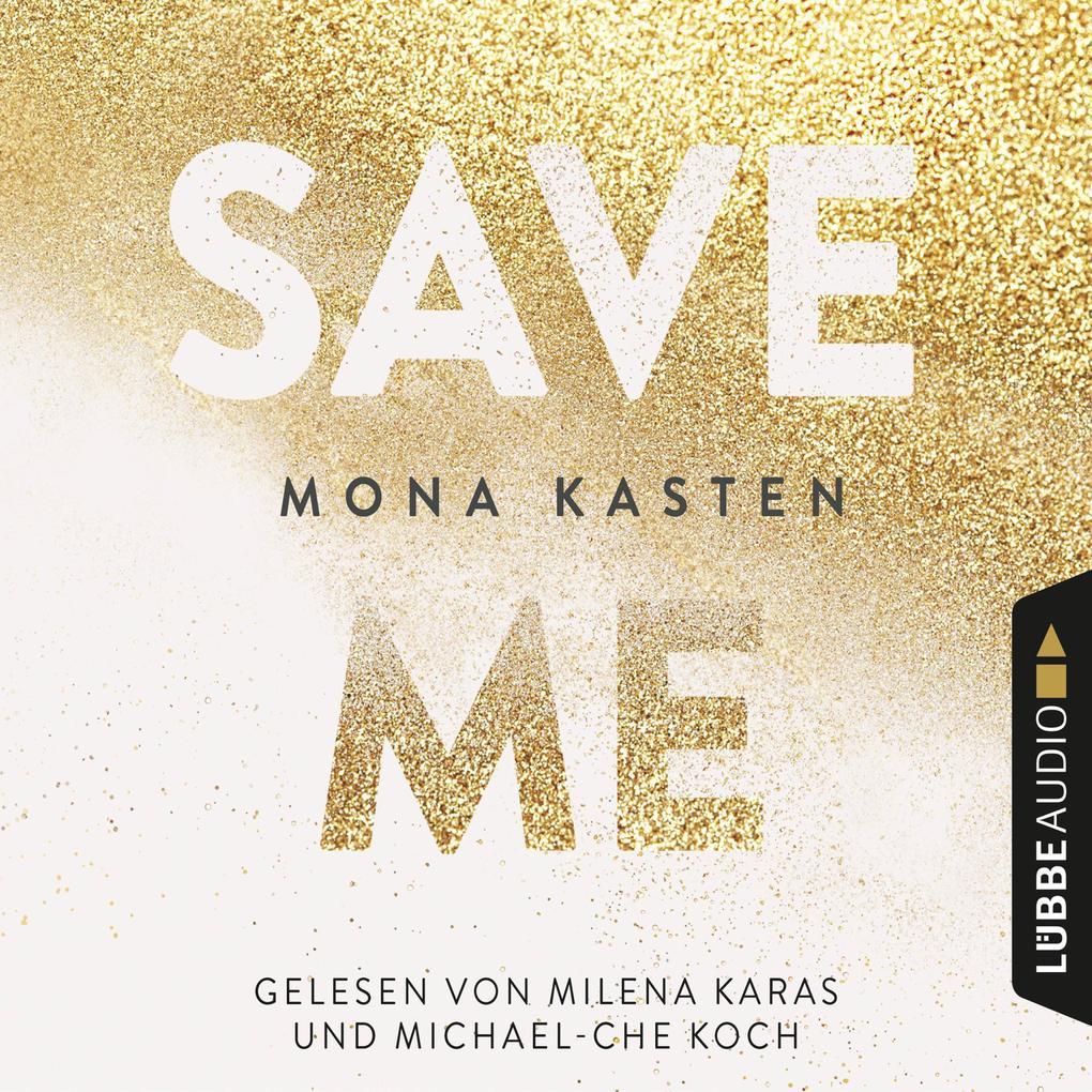 Save Me - Maxton Hall Reihe 1 (Gekürzt) als Hörbuch Download