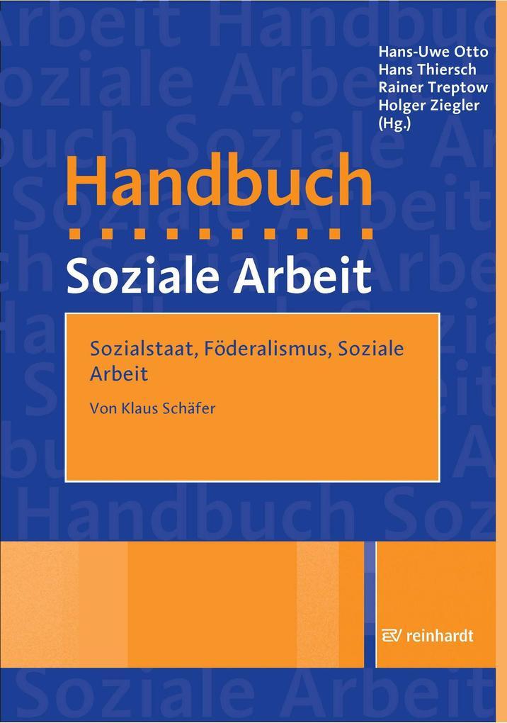 Sozialstaat, Föderalismus, Soziale Arbeit als e...
