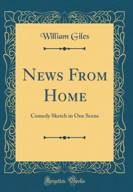 News From Home als Buch von William Giles