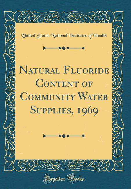Natural Fluoride Content of Community Water Sup...