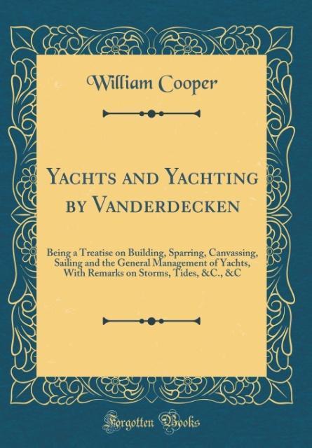 Yachts and Yachting by Vanderdecken als Buch vo...