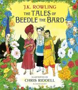 The Tales of Beedle the Bard. Illustrated Edition