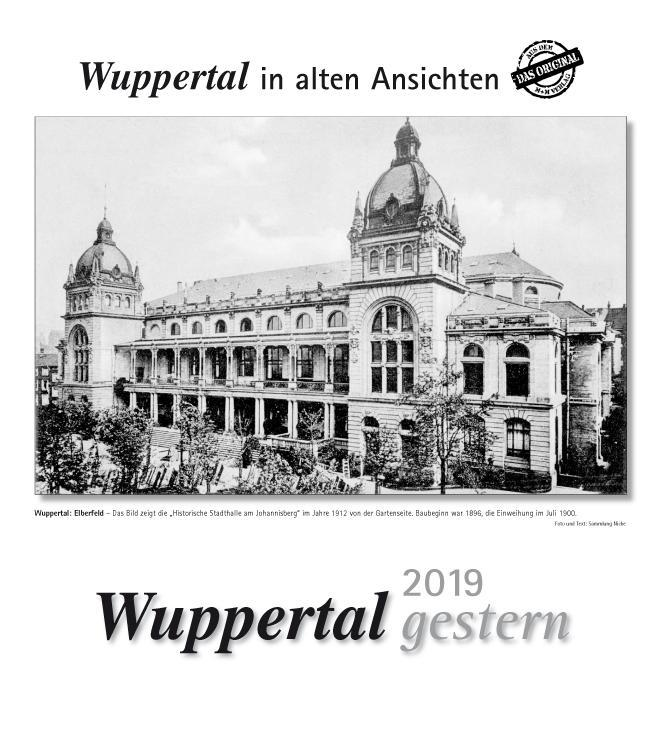 Wuppertal gestern 2019. Kalender
