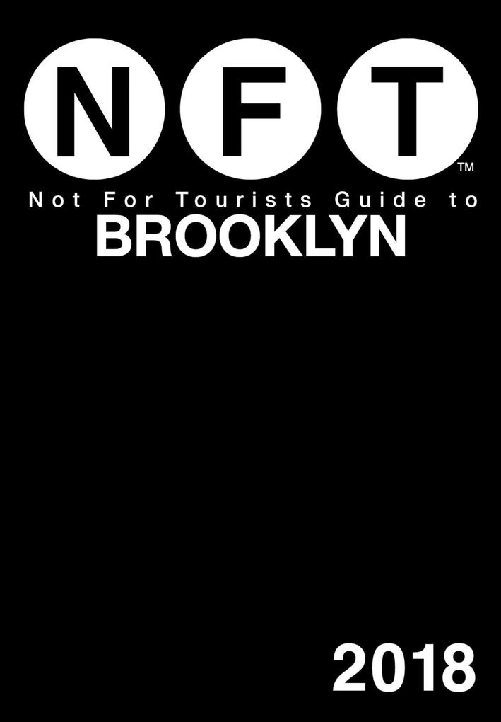 Not For Tourists Guide to Brooklyn 2018 als eBo...