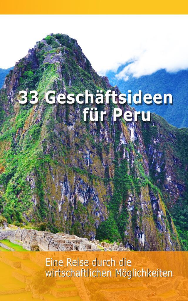 33 Geschäftsideen für Peru als Buch