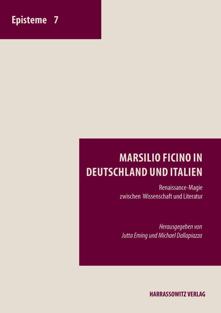 Marsilio Ficino in Deutschland und Italien als ...