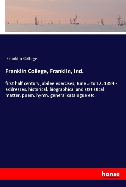 Franklin College, Franklin, Ind. als Buch von F...