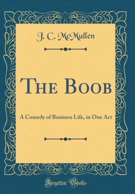 The Boob als Buch von J. C. McMullen