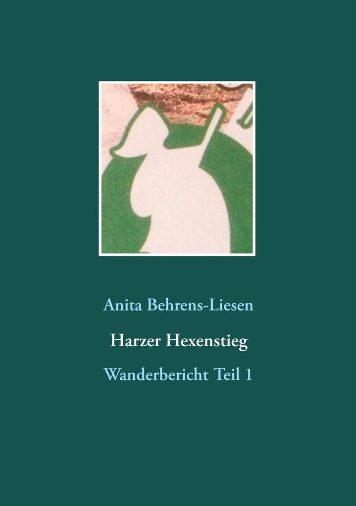 Harzer Hexenstieg als Buch von Anita Behrens-Li...