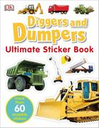 Ultimate Sticker Book: Diggers and Dumpers [With 60 Reusable Stickers]