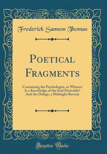 Poetical Fragments als Buch von Frederick Samso...