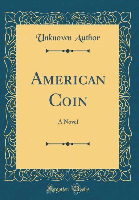 American Coin als Buch von Unknown Author