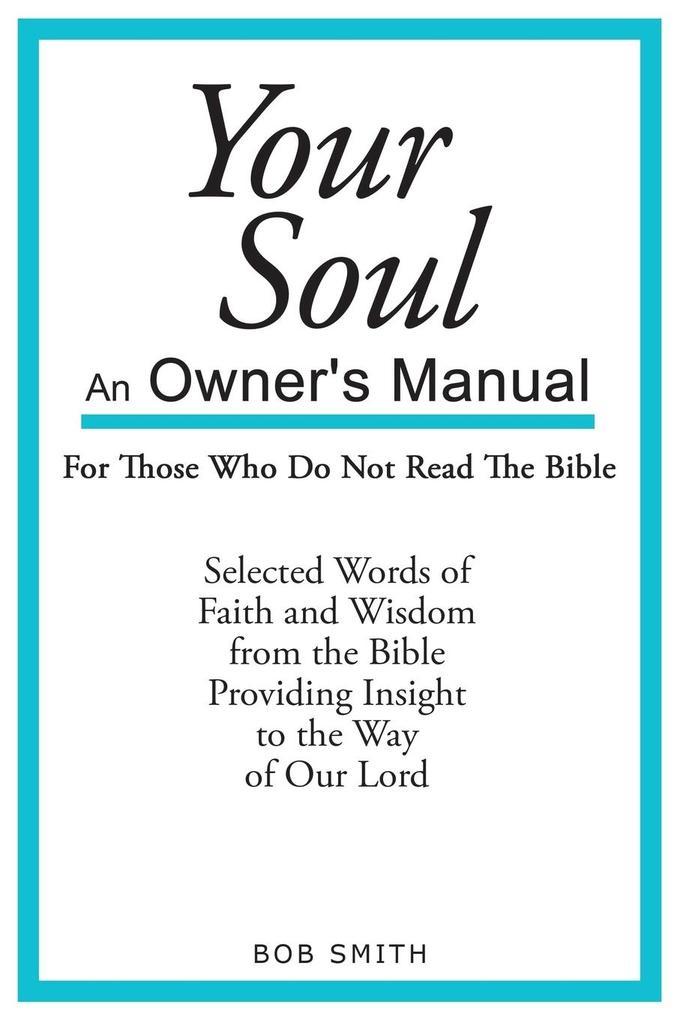 Your Soul als Taschenbuch von Bob Smith