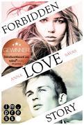 Forbidden Love Story. Weil ich dir begegnet bin