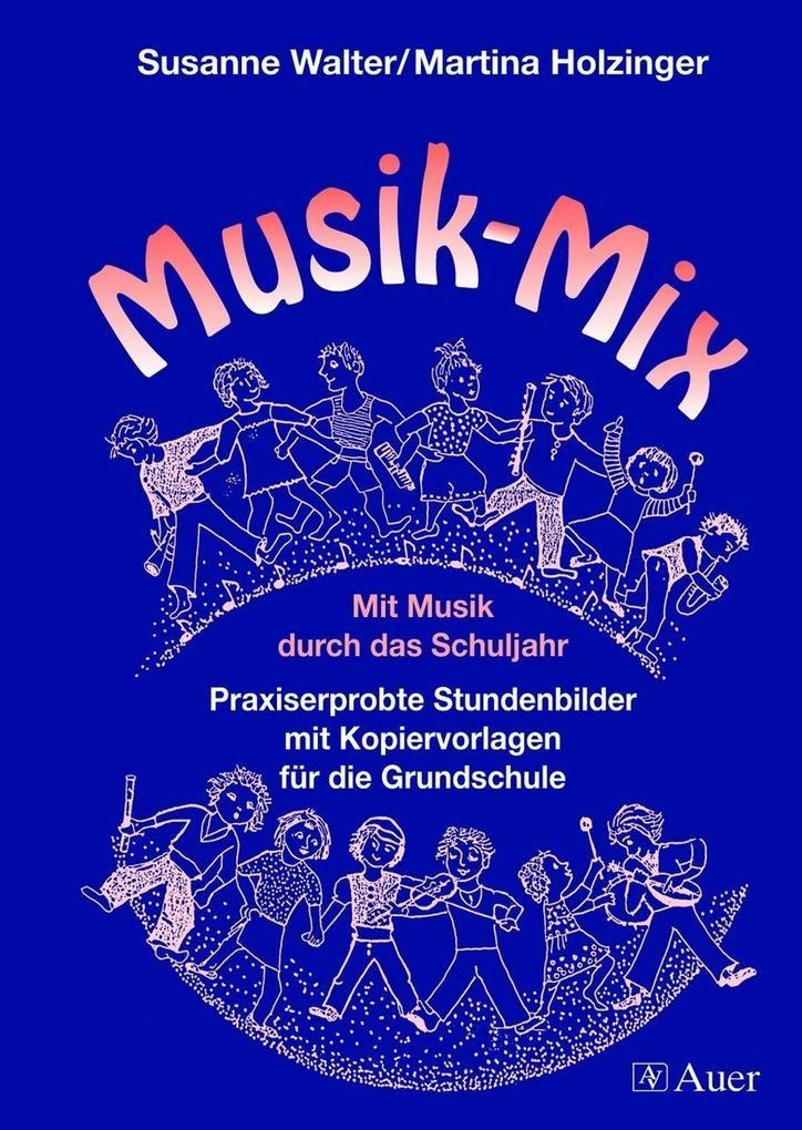 Musik-Mix als Buch von Martina Holzinger, Susan...