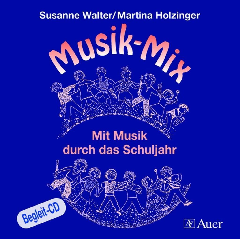 Musik-Mix. Begleit-CD als Hörbuch CD von Martin...